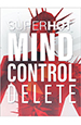 SUPERHOT: MIND CONTROL DELETE  [PC, Цифровая версия]