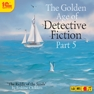 The Golden Age of Detective Fiction. Part 5. Erskine Childers (цифровая версия)